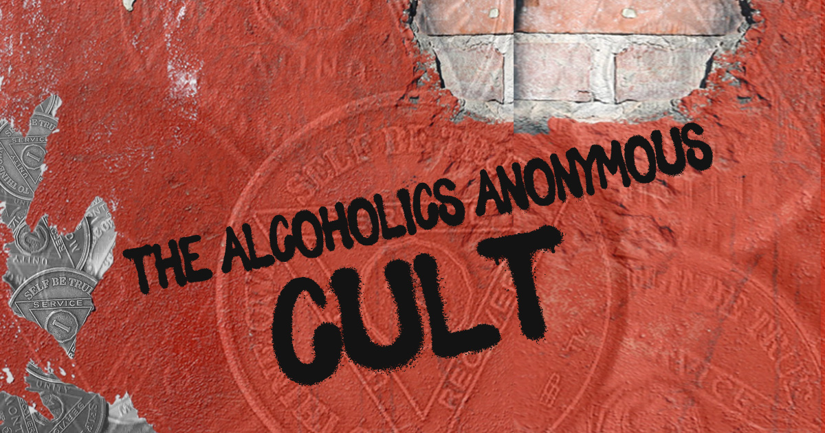 Why is Alcoholics Anonymous (AA) Considered a Cult?
