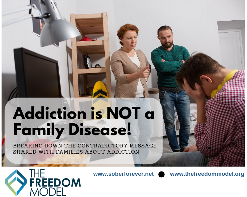 Addiction is NOT a Family Disease!
