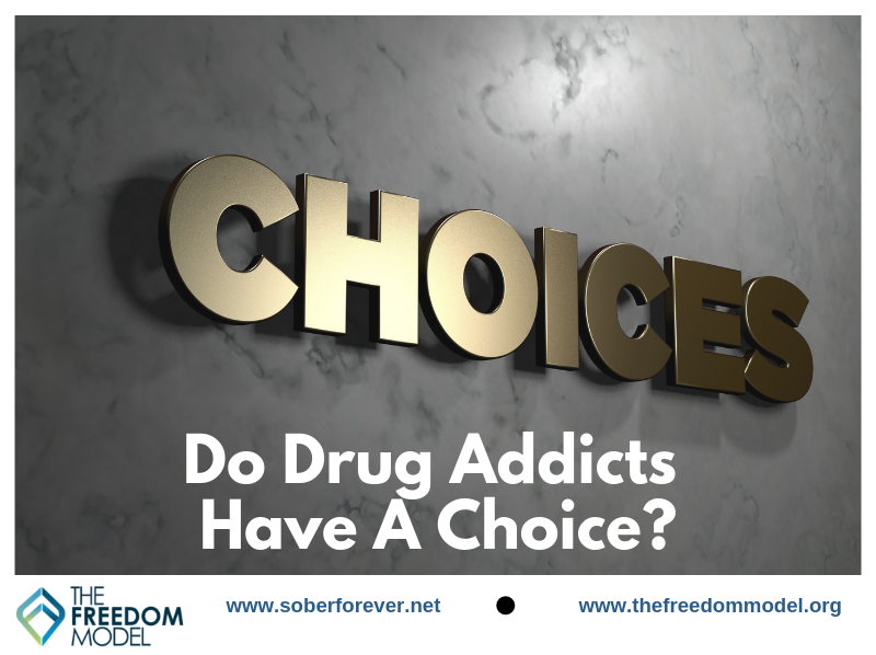 Do Drug Addicts Have A Choice?