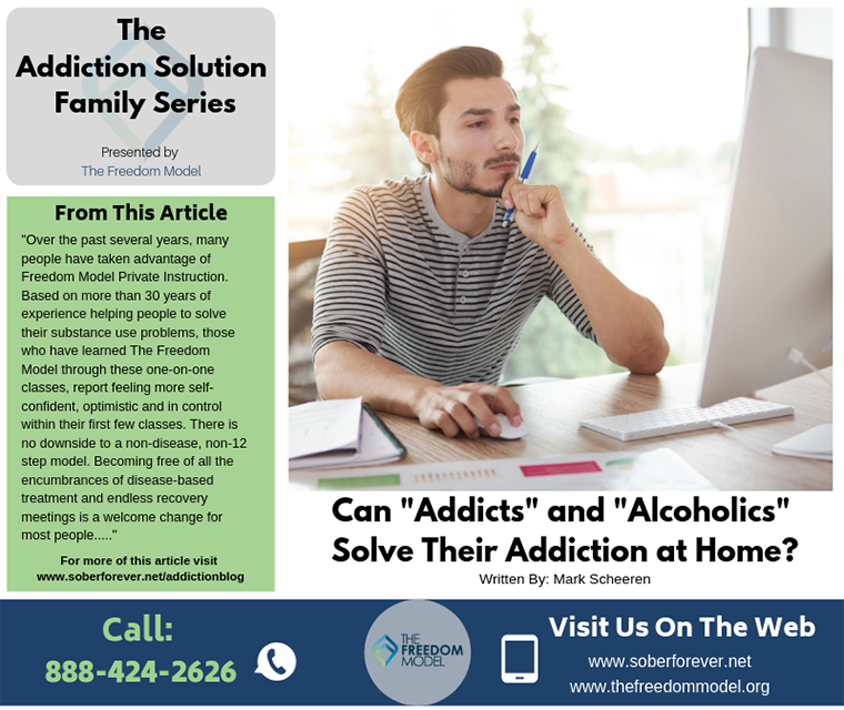 "Can ""Addicts"" and ""Alcoholics"" Solve Their Addiction at Home?"