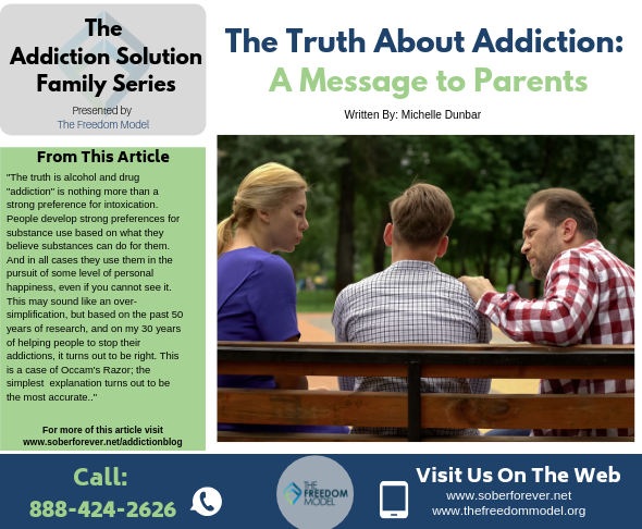 The Truth About Addiction: A Message to Parents