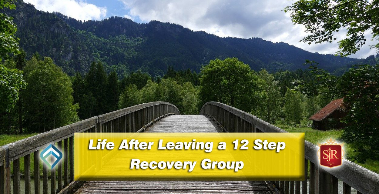Life After Leaving a 12 Step Recovery Group