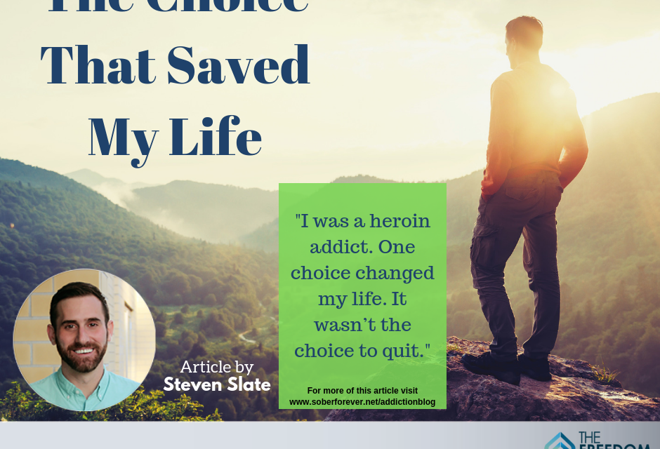The Choice That Saved My Life