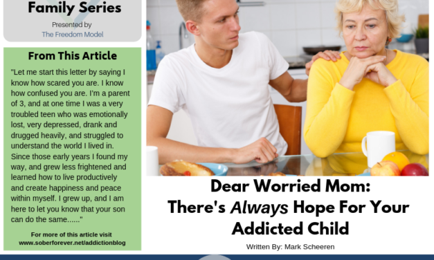 Dear Worried Mom: There's Always Hope For Your Addicted Child