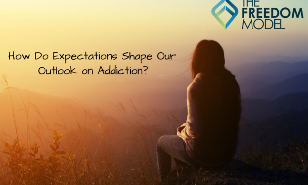 How Do Expectations Shape Our Outlook On Addiction?